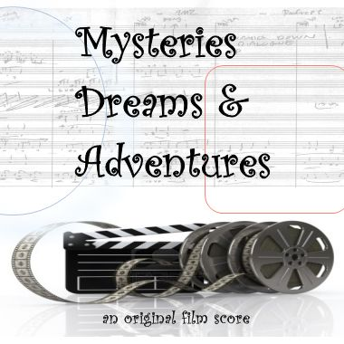 Mysteries, Dreams and Adventures