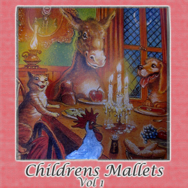 Children's Mallets Vol. 1