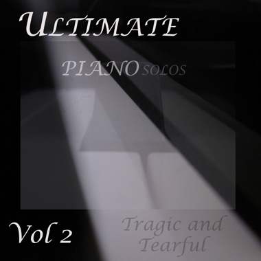 Ultimate Piano Solos Vol 2 - Tragic and Tearful