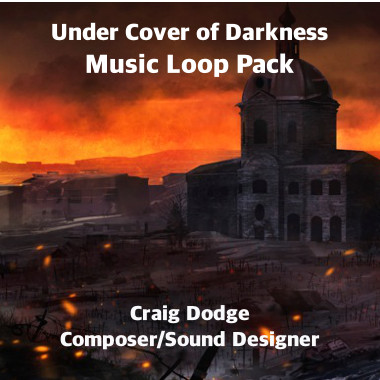 Under Cover of Darkness Music Loop Pack